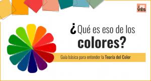 Guía para entender la teoría del color