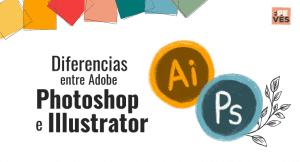 Diferencias entre illustrator y photoshop